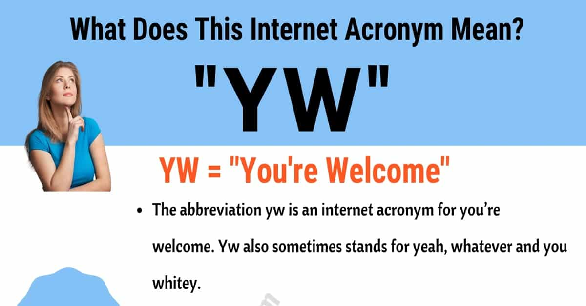 YW Meaning: What Does This Trendy Acronym Mean and Stand For? 7
