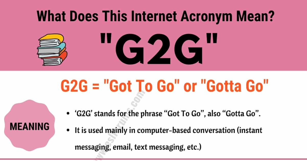 G2G Meaning: What Does G2G Actually Mean and Stand For? (with Useful Examples) 4