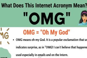 "OMG Meaning: The Meaning and Examples of The Trendy Acronym ""OMG"" 4"