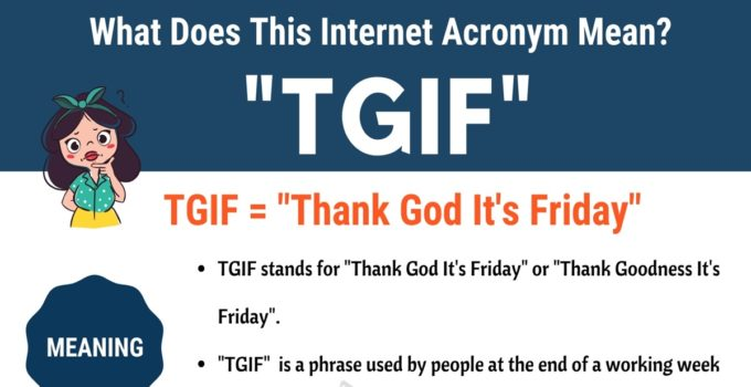 "TGIF Meaning: How Do You Define the Popular Acronym ""TGIF""? 1"