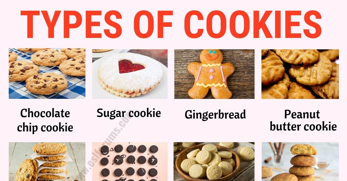 Types of Cookies: List of 20+ Different Types of Cookies with ESL Picture! 1