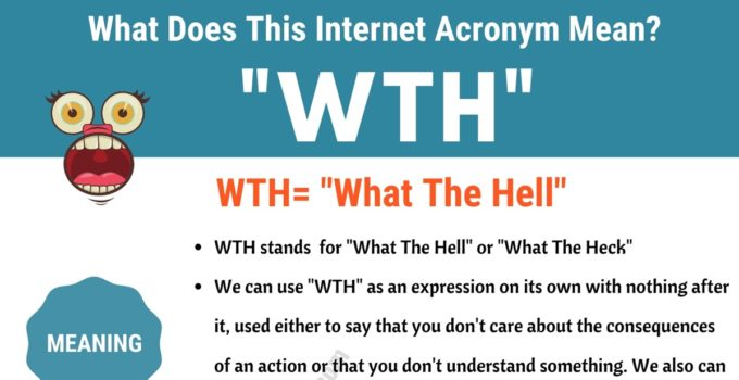 "WTH Meaning: What in the World Does ""WTH"" Mean and Stand For? 1"
