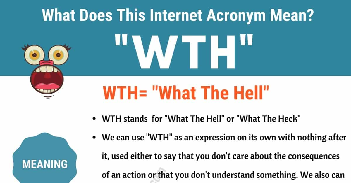 "WTH Meaning: What in the World Does ""WTH"" Mean and Stand For? 5"
