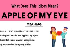 Apple of My Eye: What in The World Does This Trendy Idiom Mean? 10