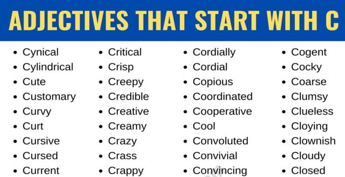 Adjectives that Start with C: List of 190+ Adjectives Starting with C in English 1