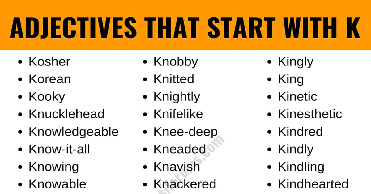 Adjectives that Start with K: List of 50+ Adjectives Starting with K 1