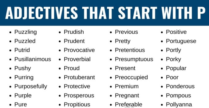 Adjectives that Start with P: List of 180+ Adjectives Starting with P in English 1