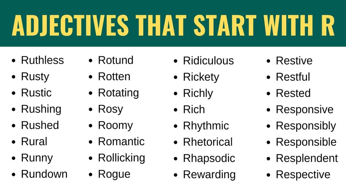Adjectives that Start with R: List of 185+ Adjectives that Start with R with Useful Examples 1