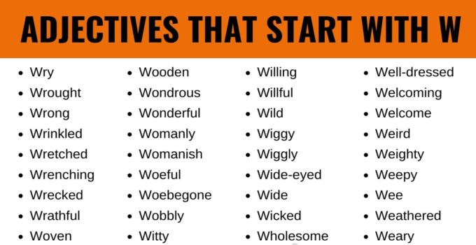 Adjectives that Start with W: List of 110+ Adjectives Starting with W in English 1
