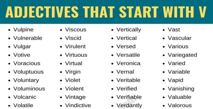 Adjectives that Start with V: List of 95+ Words Starting with V in English 1