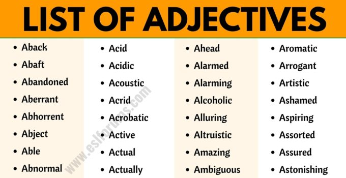 Adjective Examples: A Huge List of 1500+ Adjectives in English (from A to Z) 1