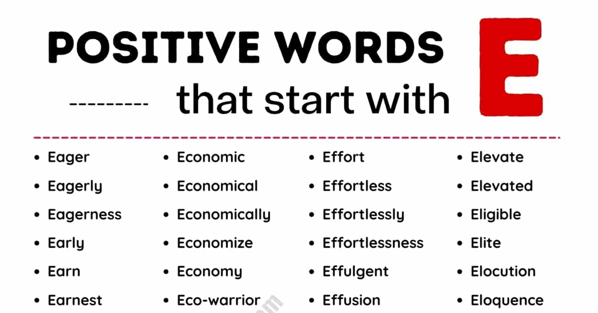List of 430+ Positive Words that Start with E with Examples 1