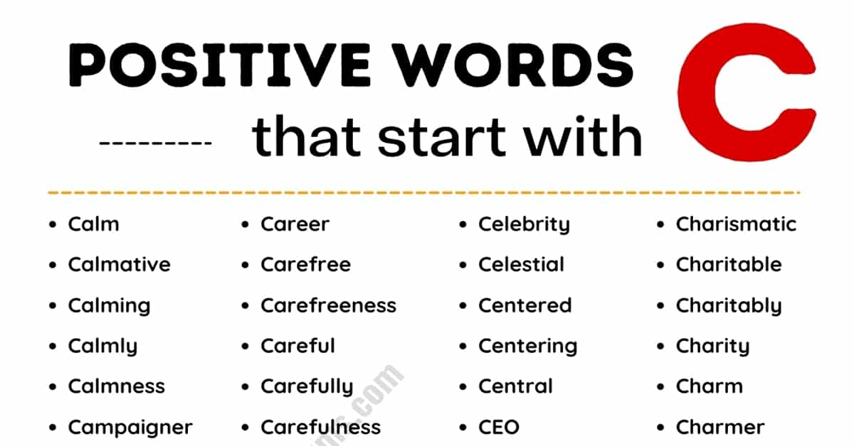 List of 420+ Positive Words that Start with C (with Examples) 1