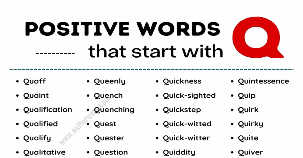 List of 50 the Most Common Positive Words that Start with Q 6
