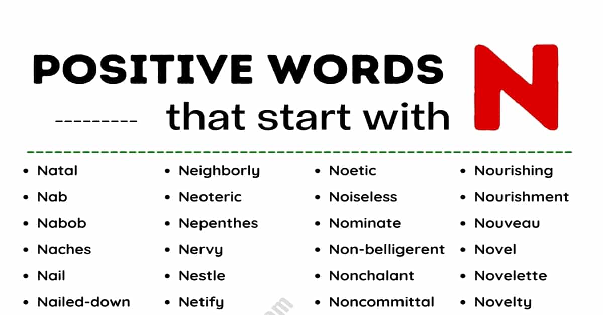 List of 120 Positive Words that Start with N 9